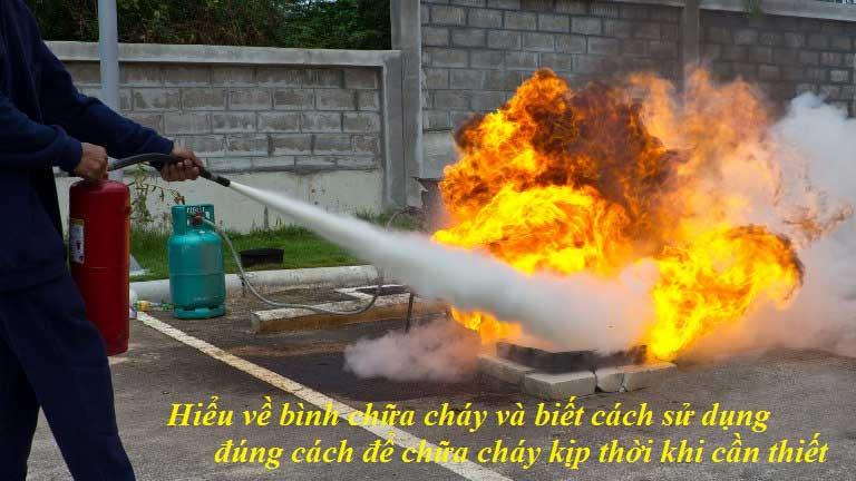 hiểu và biết cách sử dụng bình chữa cháy đúng cách